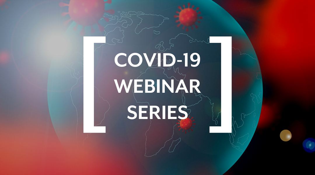 Registration Open for COVID-19 Webinar #11